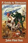 A Guide to Barsoom by John Flint Roy (Paperback / softback, 2012)