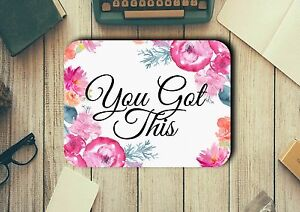 You-Got-This-Quote-Mouse-Pad-Easy-Glide-Non-Slip-Heat-Resistant-Neoprene