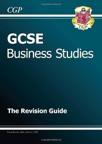 1 of 1 - GCSE Business Studies Revision Guide (A*-G course),CGP Books