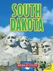 South Dakota: The Mount Rushmore State by Leslie Strudwick (Hardback, 2011)