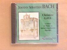 CD RARE / BACH / CHRISTINE GALL A L'ORGUE DU TEMPLE DE SAINTE FOY LA GRANDE