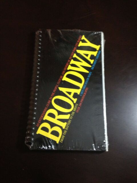 Broadway : From the Battery to the Bronx by Drechsler-Marx, Richard Shepard