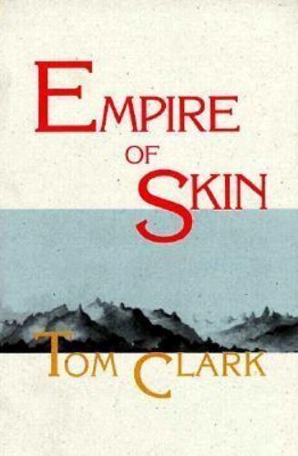 Empire of Skin by Tom Clark