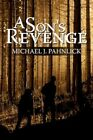 a Son's Revenge by Michael J Pahnlick 9781434384904 Paperback 2008