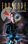 Farscape, Volume 3: Gone and Back by Keith R a DeCandido, Rockne S O'Bannon (Paperback / softback)