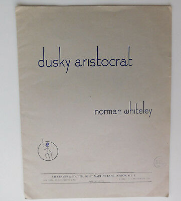 Dusky Aristocrat by Norman Whiteley vintage wartime 1940 piano solo sheet music
