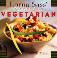 Lorna Sass' Short-Cut Vegetarian: Great Taste in No Time