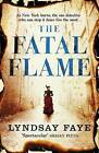 The Fatal Flame by Lyndsay Faye (Paperback, 2015)