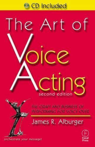 The Art of Voice Acting: The Craft and Business of Performing for-ExLibrary