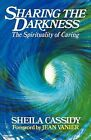 Sharing the Darkness by Sheila Cassidy (Paperback, 1988)