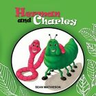Herman and Charley: Herman and Charley by Sean Mathieson (Paperback / softback, 2013)
