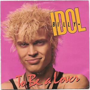 Billy-Idol-To-Be-A-Lover-7-034-Single