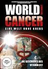 World without Cancer - Eine Welt ohne Krebs (2013)