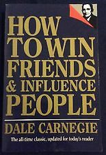 HOW TO WIN FRIENDS & INFLUENCE PEOPLE Dale Carnegie Achieve 8 Important Goals