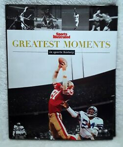GREATEST-MOMENTS-IN-SPORTS-HISTORY-SPORTS-ILLUSTRATED-Hard-Cover-Book