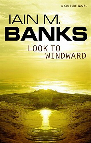 1 of 1 - Look To Windward by Banks, Iain M. 1841490598 The Cheap Fast Free Post