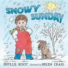 Snowy Sunday by Phyllis Root (Hardback, 2015)