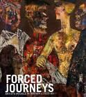 Forced Journeys: Artists in Exile in Britain c. 1933-45 by Rachel Dickson, Ulrike Smalley, Fran Lloyd, Shulamith Behr, Jonathan Black, Jutta Vincent, Sarah MacDougall, Sander L. Gilman (Hardback, 2009)