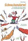 Schneckenalarm! von Sofie Meys (2016, Gebundene Ausgabe)