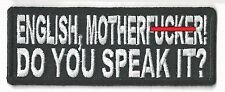 ENGLISH, MOTHERF*CKER! DO YOU SPEAK IT? - IRON-ON PATCH