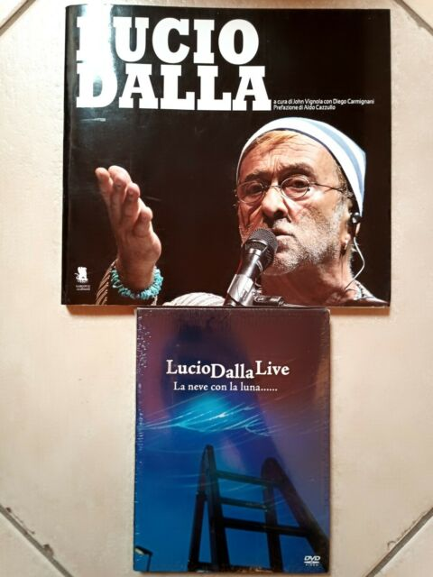 Lucio Dalla, Live. La neve con la Luna. DVD (2008), e LIBRO (John Vignola)(2012)
