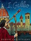 I, Galileo by Bonnie Christensen (Hardback)