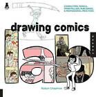 Drawing Comics Lab: Characters, Panels, Storytelling, Publishing, and Professional Practices by Robyn Chapman (Paperback, 2012)