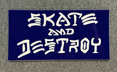Skate And Destroy Skateboard Sticker LARGE 6.2in Thrasher white//red si