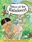 Voices of the Rainforest: 1 by Brita Granstrom, Mick Manning (Paperback, 2007)