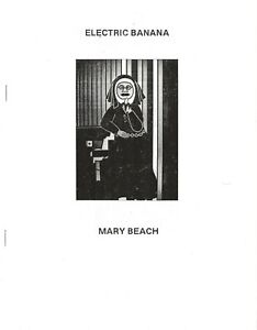 MARY-BEACH-THE-ELECTRIC-BANANA-1975-INTRO-BY-WILLIAM-BURROUGHS-2016-50-COPIES