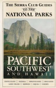 Sierra-Club-Guides-to-the-National-Parks-of-the-Pacific-Southwest-and-Hawaii-Ve