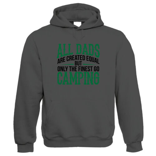 Finest Dads Go Camping Outdoors Hoodie Fathers Day Gift Him Dad Birthday