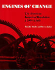 Engines of Change: American Industrial Revolution, 1790-1860 by Hindle Brooke (Paperback, 1986)