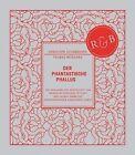 Der Phantastische Phallus von Thomas Miessgang und Christoph Steinbrener (2012, Gebundene Ausgabe)