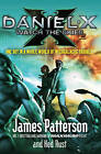 Daniel X: Watch the Skies by James Patterson (Paperback, 2010)