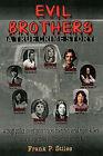 Evil Brothers by Frank P Stiles (Hardback, 2007)