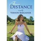 From a Distance by Vernon Bargainer (Paperback / softback, 2013)