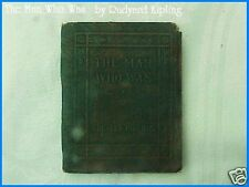 Miniature Antique Little Leather Library Book THE MAN WHO WAS by Rudyard Kipling