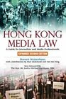 Hong Kong Media Law: A Guide for Journalists and Media Professionals by Doreen Weisenhaus (Paperback, 2014)