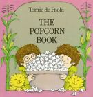 The Popcorn Book by Tomie de Paola (Paperback)