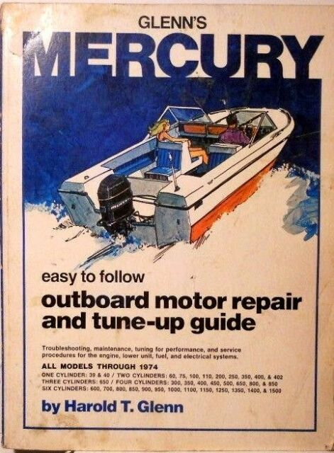Mercury OUTBOARD Motor Repair and Tune up Guide for All Models Through 1974