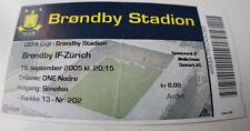 Ticket for collectors EC Brondby Copenhagen FC Zurich 2005 Denmark Switzerland