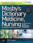 Mosby's Dictionary of Medicine, Nursing and Health Professions by Chris Brooker (Hardback, 2010)