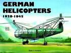German Helicopters by Heinz J. Nowarra (Paperback, 2004)