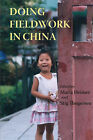 Doing Fieldwork in China by NIAS Press (Paperback, 2005)
