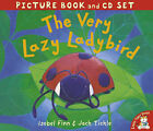 The Very Lazy Ladybird by Isobel Finn, Jack Tickle (Mixed media product, 2005)