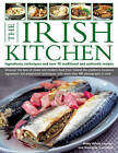 The Irish Kitchen: Ingredients, Techniques and Over 70 Traditional and Authentic Recipes by Biddy White Lennon, Georgina Campbell (Paperback, 2013)