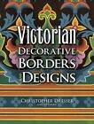 Victorian Decorative Borders and Designs by Christopher Dresser (Paperback, 2008)