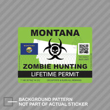 Zombie Montana State Hunting Permit Sticker Decal Vinyl Mt