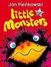 Little Monsters by Jan Pienkowski (2008, Hardcover)